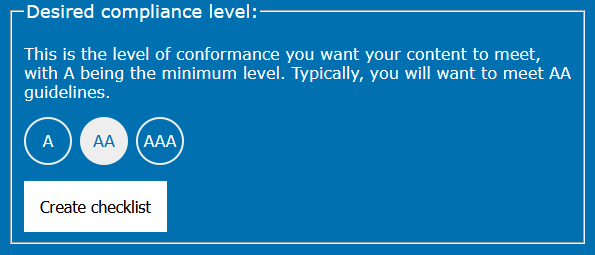 Compliance level selection, offering a choice of A, AA, or AAA levels